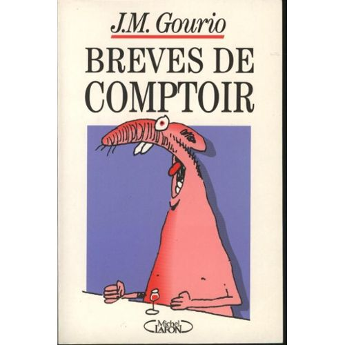 HUMOUR : CITATIONS DE JEAN-MARIE GOURIO (I)