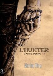 L'Ange Déchus tome 1 - L'Hunter