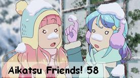 Aikatsu Friends! 58