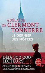 Le dernier des nôtres d'Adélaïde DE CLERMONT-TONNERRE ★★★★