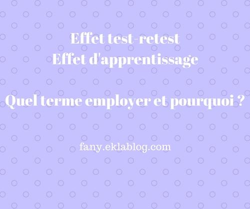 Effet test-retest et effet d'apprentissage