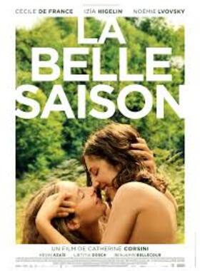 La belle Saison - Un film magnifique
