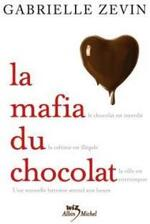 La mafia du chocolat, Gabrielle Zevin
