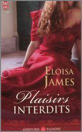 Plaisirs interdits d'Eloisa James