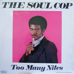 The Soul Cop - Too Many Nites - Complete LP