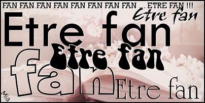 Etre Fan [3]