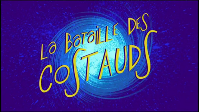 134 LA BATAILLE DES COSTAUDS