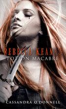Rebecca Kean tome 3- Potion macabre