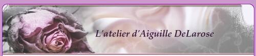 Visite d'un blog amie : L'atelier d'Aiguille DeLarose