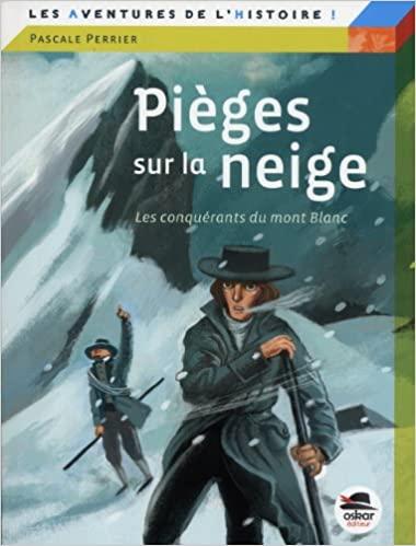 Pièges sur la neige de Pascale Perrier