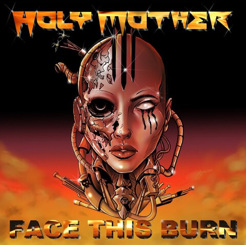 "HOLY MOTHER - ""Face This Burn"" Clip"