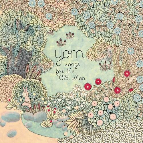Yom - Songs For The Old Man (2016) [Alternative Fusion World Music]