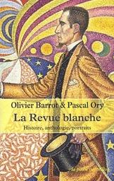 La Revue blanche - Olivier Barrot et Pascal Ory