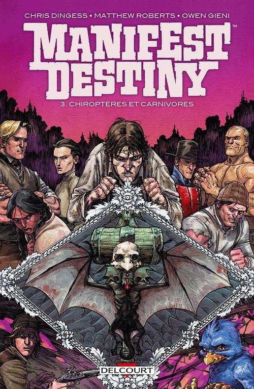 Manifest destiny - Tome 03 Chiroptères et carnivores - Dingess & Roberts & Gieni