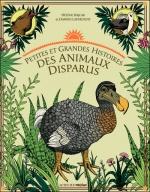 Petites et grands histoires des animaux disparus