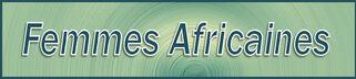 Femmes Africaines.