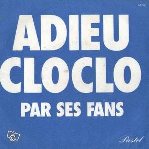 LES FANS - ADIEU CLOCLO