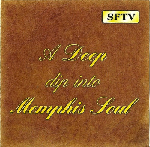"A Deep Dip Into "" Memphis Soul Vol. 1 "" CD SFTV Records 1 [ UK ]"