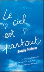 Le ciel est partout, de Jandy Nelson