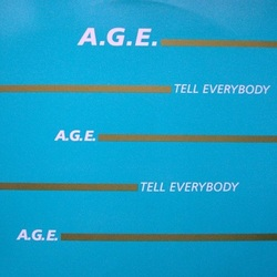 A.G.E. - Tell Everybody - Complete LP