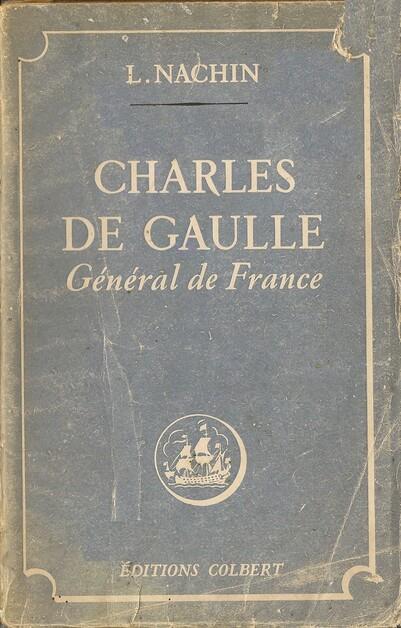 Charles De Gaulle Général de France