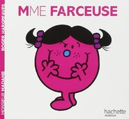 Mme Farceuse