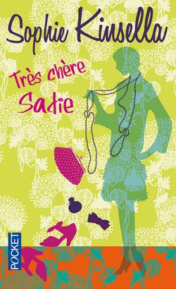 Chronique n°31 - Très chère Sadie