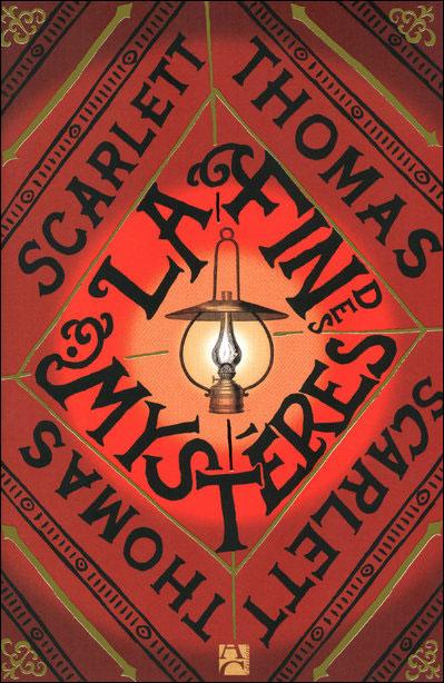 La Fin des Mystères de Scarlett Thomas