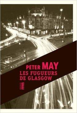 Les fugueurs de Glasgow   Peter May