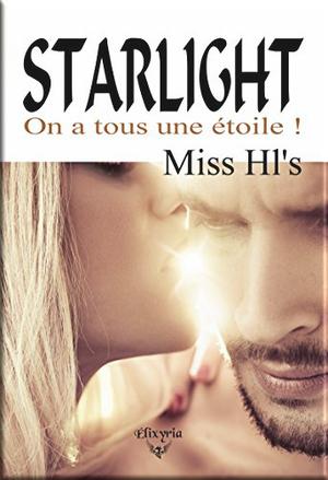 STARLIGHT on a tous une étoile ! de Miss HI's