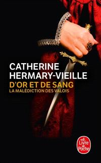 D'or et de sang  -  Catherine Hermary-Vieille