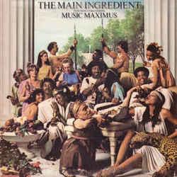 The Main Ingredient - Music Maximus - Complete LP