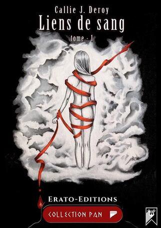 Réedition du tome 1 'Liens de sang' de Callie J. Deroy