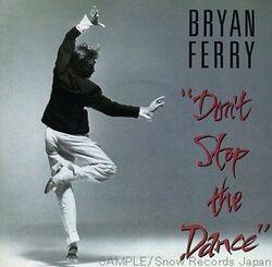 BRYAN FERRY - Don't Stop the Dance (1985)  Pop (Rubrique)