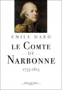 Le Comte de Narbonne  -  Emile Dard
