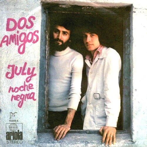 Dos Amigos - July
