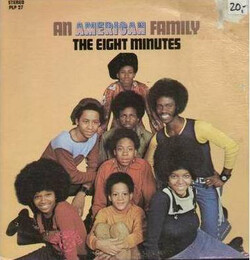 The Eight Minutes - An American Family - Complete LP