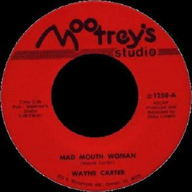 Wayne Carter - Mad Mouth Woman