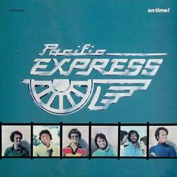 Pacific Express - On Time - Complete LP