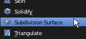Cliquer sur le choix Subdivision Surface