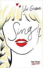 Chronique de Sing De Vivi Green
