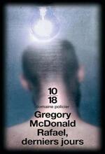 • Rafael, derniers jours de Gregory Mcdonald