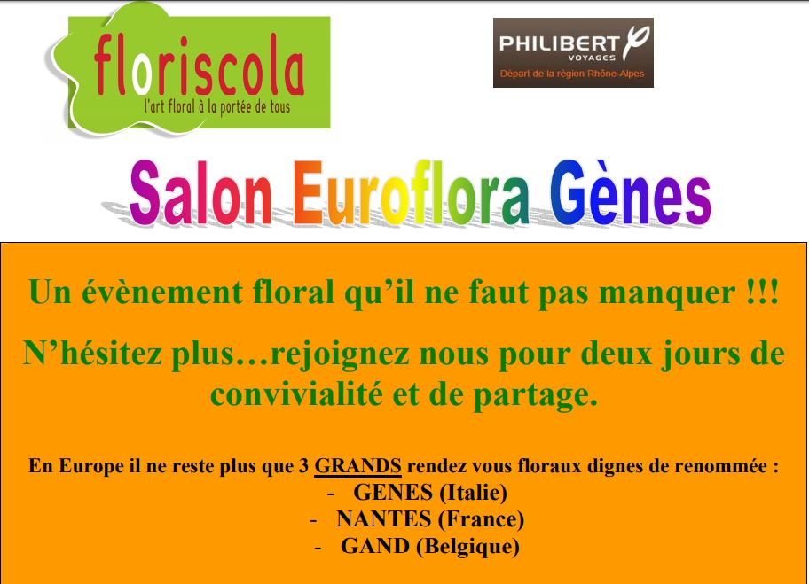 VOYAGE : Salon Euroflora à Gènes 21 & 22 avril 2018 - Attention inscription avant 31/1/18