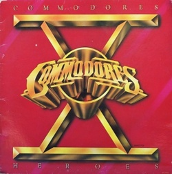 The Commodores - Heroes - Complete LP
