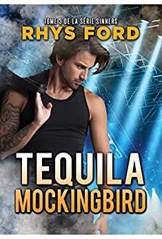 Tequila Mockingbird : # 3 de Rhys Ford