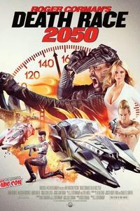 Roger Corman's Death Race 2050 : Un reboot de La Course à la mort de l'an 2000. ...-----... Origine du film : Américain  Réalisateur : G.J. Echternkamp  Acteurs : Manu Bennett, Malcolm McDowell, Marci Miller  Genre : Action  Durée : 1h 33min  Date de sortie du film : 7 février 2017 en DVD