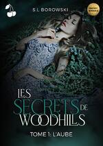 Les secrets de Woodhills - S.L Borowski