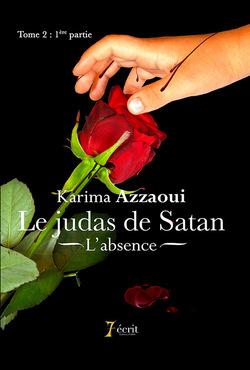 Chronique du roman {Le judas de Satan - tome 2; 1ère partie}
