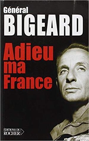 Extrai du livre du Général Bigeard
