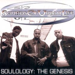 Sounds Of Urban Life Presents - Soulology The Genesis (2000)